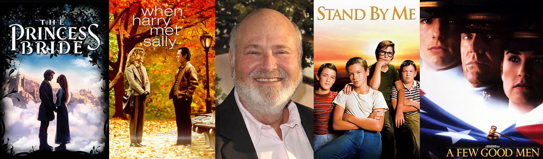 The Unregarded Director of Beloved Classics: Rob Reiner